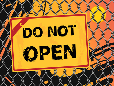 not open: Text Do Not Open a broken wire fence