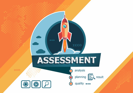 Project Assessment concepts for business analysis, planning, consulting, team work, project management. Assessment concept on background with rocket.