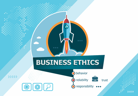 Business Ethics concepts for business analysis, planning, consulting, team work, project management. Business Ethics concept on background with rocket. Иллюстрация