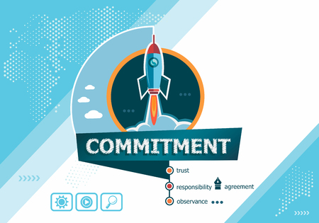 Commitment  concepts for business analysis, planning, consulting, team work, project management. Commitment  concept on background with rocket. Иллюстрация