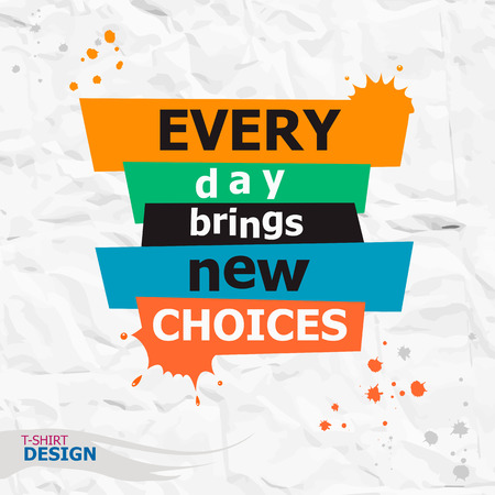 Elke dag brengt nieuwe keuzes. Inspirerende, motiverende citaat. Typografie Banner Ontwerp Concept Stock Illustratie