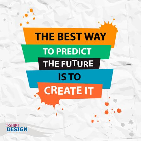 Inspirerend motieven citaat. De beste manier om de toekomst te voorspellen is om het te creëren. Typografie Banner Design Concept Stock Illustratie