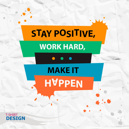 Inspirational motivational quote. Stay positive, work hard, make it happen. Typography Banner Design Concept 向量圖像