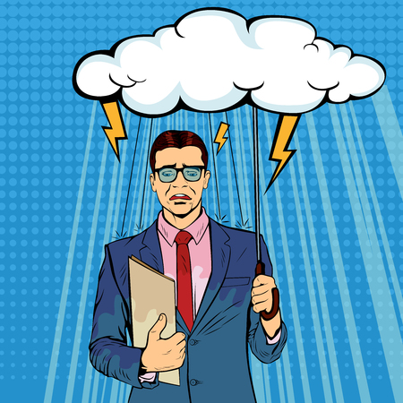 Unlucky businessman standing holding umbrella cloudy wet from raining, misfortune or trouble. Lost money or business, financial crisis will come. Pop art retro vector illustration