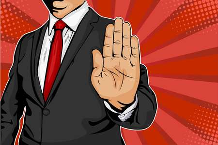 Businessman puts out his hand and orders to stop. Pop art retro comic style illustration.