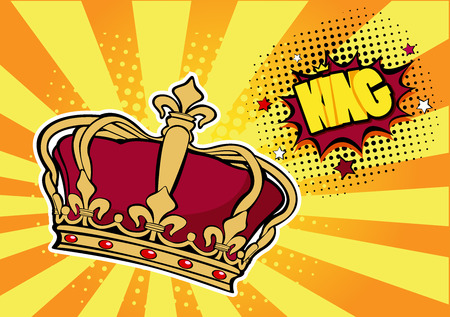Pop art background with crown and inscription King. Vector colorful hand drawn illustration with halftone in retro comic style. Success concept, human ego, celebrities. Ilustracja