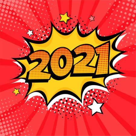 2021 New Year comic book style postcard or greeting card element. Illustration in pop art retro comic style.