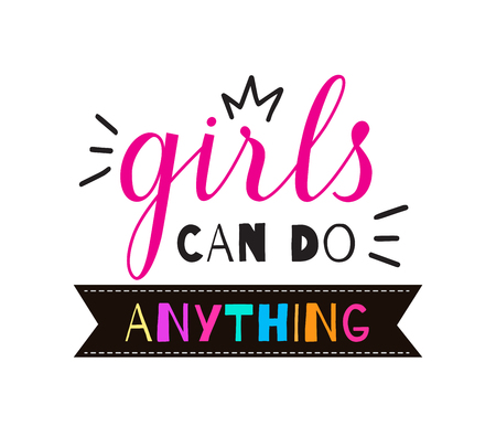 Girls can do anything quote handwritten vector lettering. Feminist slogan for banner, print, t-shirt isolated on white background