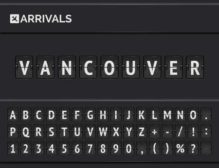 Vector illustration of realistic Terminal board Font. Airport panel banner to announce Arrivals to Destination in Vancouver in Canada.