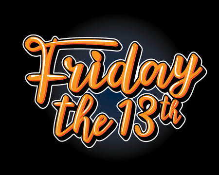 Friday the 13th. Hand drawn typography lettering poster for social media, sites, party decorations.