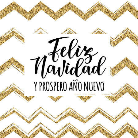 Vector illustration of a sketch greeting holiday card and gold decoration. Feliz Navidad y Prospero Ano Nuevo Spanish Merry Christmas and Happy New Year.