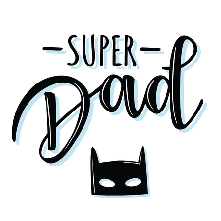 """矢量插图的邀请,祝贺或贺卡。""""超级爸爸""""海报,排版设计,字母"""