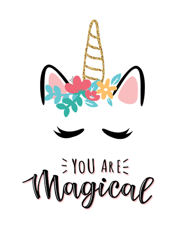 Vector illustration of a magic cute unicorn with flowers. Greeting card with You are Magical inscription. Can be used for cards, flyers, posters, t-shirts. Illustration