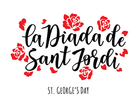 la Diada de Sant Jordi (the Saint George's Day) Traditional festival of Catalonia with text and Red roses. Vector illustration.  イラスト・ベクター素材