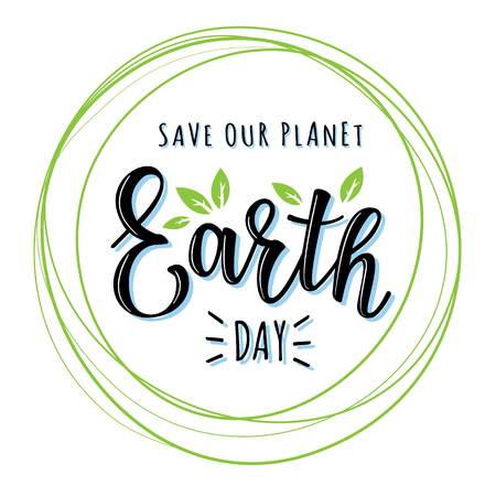 Vector illustration of Earth day lettering. Greetings postcard, card, invitation, poster, banner template. Illustration