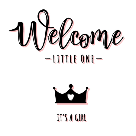 Vector illustration of a baby shower Invitation with Welcome little one. Its a girl. Can be used for cards, flyers, posters, t-shirts.