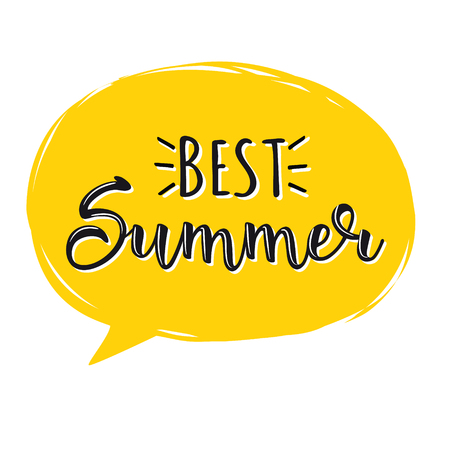 Best Summer. Creative graphic vector lettering illustration. Retro design with an speech bubble.