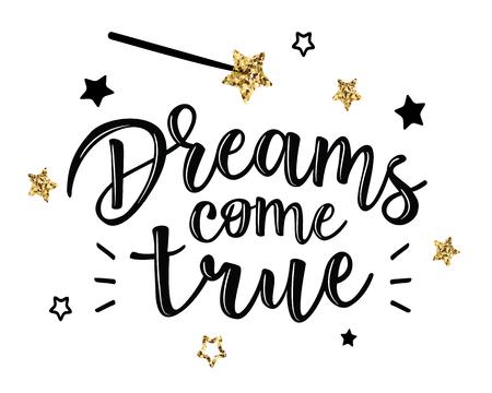 """Vector illustratie van een """"dromen komen uit"""" -belettering. Wenskaarten met de inscriptie """"Dreams come true"""". Kan worden gebruikt voor kaarten, flyers, posters, t-shirts. Vector Illustratie"""