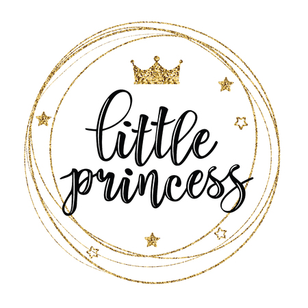Vector illustration of Little Prince, text for girls clothes. Royal badge, tag, icon. Inspirational quote card, invitation, banner, lettering poster.