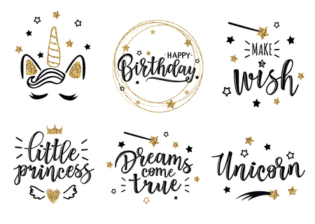 Greeting set with Dreams come true , little princess, Unicorn, Make a wish, Happy birthday inscriptions. Can be used for cards, flyers, posters, t-shirts.