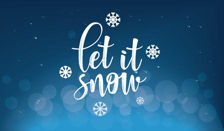 Inscripción de letras al diseño de vacaciones de invierno. Deja que nieve. Se puede utilizar para invitaciones, carteles, tarjetas, etc.