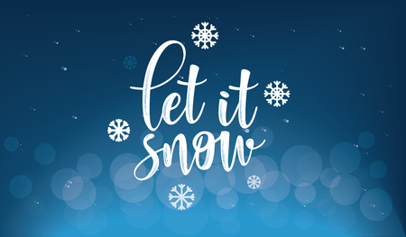 Lettering inscription to winter holiday design. Let it snow. Can be used for invitation, posters, cards and etc.