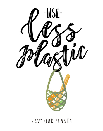 Use less plastic handwritten text title sign. Waste management concept isolated illustration on white background. Vectores