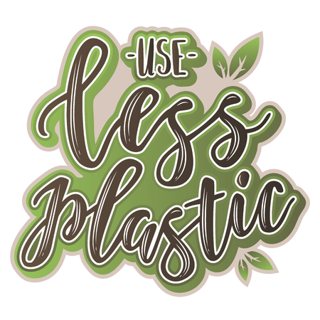 Use less plastic  sticker. Waste management concept isolated illustration on white background. Vectores