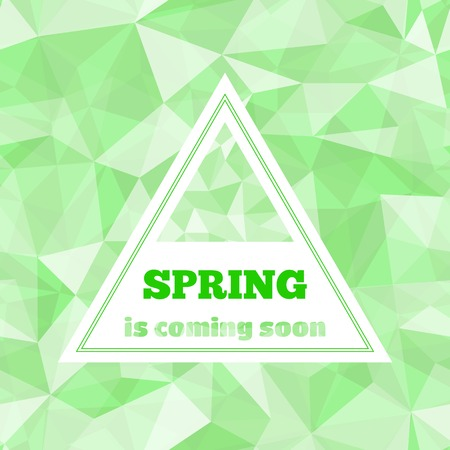 coming soon: Lettering Spring is coming soon in triangle shape on geometric seamless pattern  from triangles. Green vector illustration. Illustration