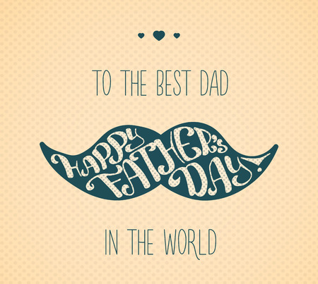 Lettering Happy Fathers Day. Congratulation typographic in the shape of moustache for card, banner, postcard design. Illustration