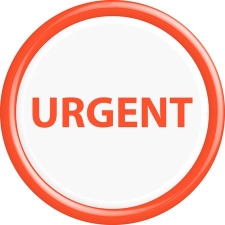 urgent: Button urgent . The round shape. 3D. Vector illustration.