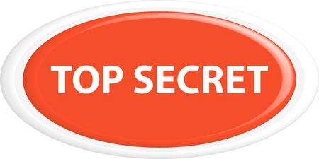 oval shape: Button top secret . The round shape. 3D. Vector illustration. Illustration