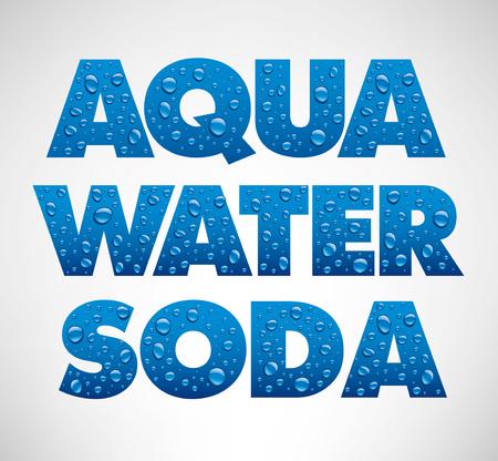 Water drops on blue background word aqua, water, soda Illustration