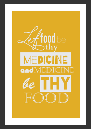 Food quote white paper. Let thy food and medicine be thy food. Ilustrace