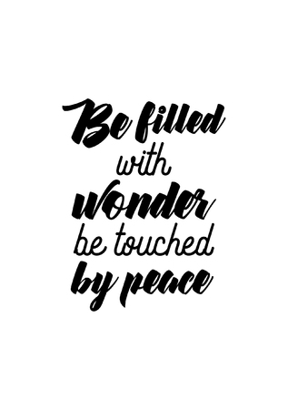 Isolated calligraphy on white background. Quote about winter and Christmas. Be wonderfully touched by peace. Illustration