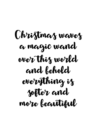 Christmas greeting card with brush calligraphy. Vector black with white background. Christmas wreath and magic wand over this world and behold everything is softer and more beautiful.