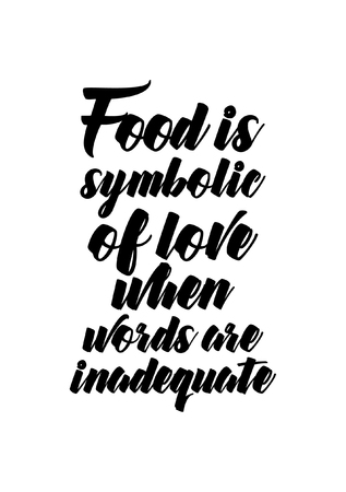 Food Quote White Paper Food Is Symbolic Of Love When Words Are