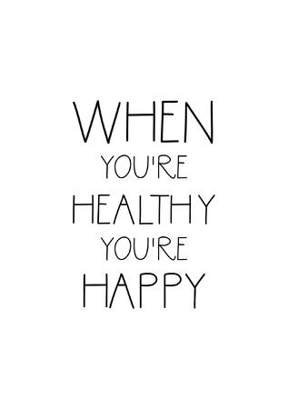 食品の書道のスタイルを引用.ハンドレタリングデザイン要素。インスピレーション引用: あなたが健康であるとき、あなたは幸せです。 写真素材 - 88361050