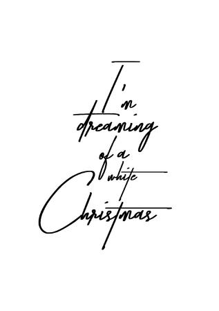 ブラシ書道とクリスマスのグリーティング カード。白の背景に黒のベクター。私はホワイト クリスマスを夢見ています。  イラスト・ベクター素材