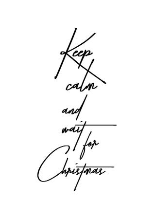 ブラシ書道とクリスマスのグリーティング カード。白の背景に黒のベクター。冷静を保ち、クリスマスを待ちます。  イラスト・ベクター素材
