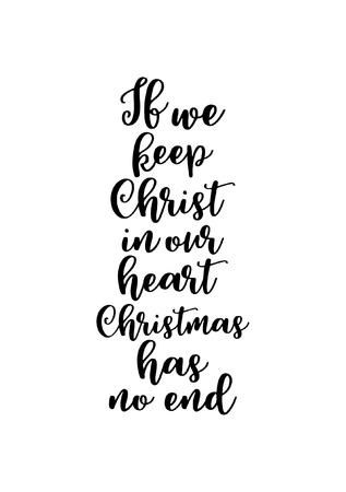 ブラシ書道とクリスマスのグリーティング カード。白の背景に黒のベクター。私たちは私たちの心にキリストを保つ、クリスマスには終わりがあり  イラスト・ベクター素材