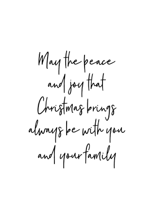 Christmas greeting card with brush calligraphy. Vector black with white background. May the peace and joy that Christmas brings always be with your family.