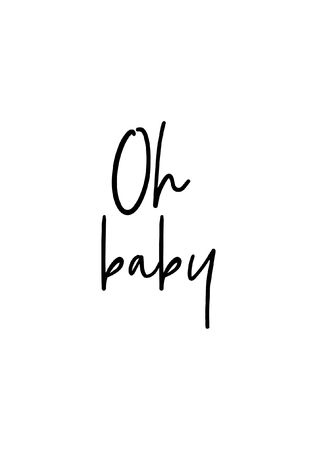Oh baby hand drawn lettering in modern brush calligraphy isolated on white background. Ilustracja