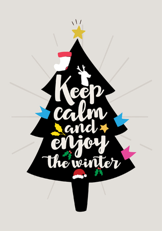 Christmas quote, lettering. Print Design Vector illustration. Keep calm and enjoy the winter. Çizim