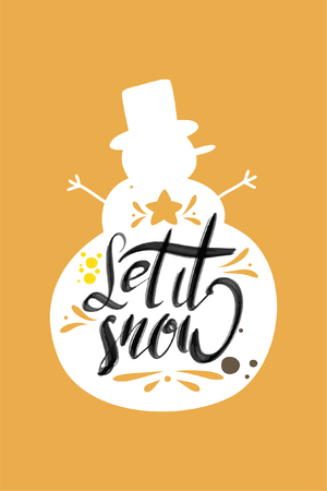 Christmas quote, lettering. Print Design Vector illustration. Let it snow.