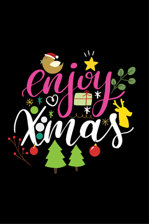 Christmas quote, lettering. Print Design Vector illustration. Enjoy Xmas.