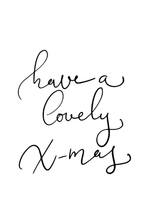 Christmas quote, lettering. Print Design Vector illustration. Have lovely X-mas.
