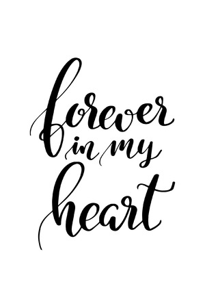Forever in my heart lettering.