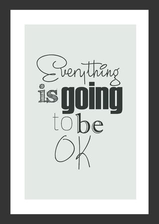 Cita de vida cita inspiradora. Todo va a estar bien. Foto de archivo - 92316860