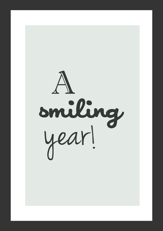 Life quote. Inspirational quote. A smiling year! Vectores